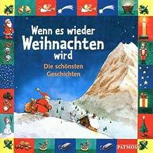 Wenn es wieder Weihnachten wird, Die schönsten Geschichten, 1 CD-Audio