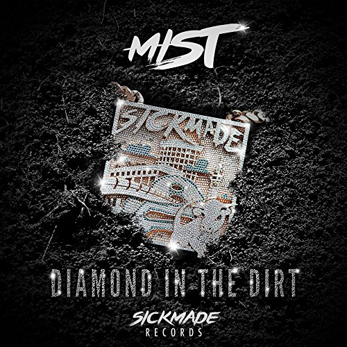 Diamond In The Dirt [Explicit]