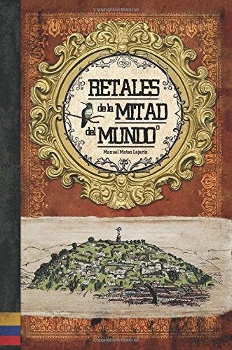 retales-de-la-mitad-del-mundo-ecuador-libro-ilustrado