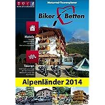 Biker-Betten Alpenländer 2014: Motorrad-Tourenplaner