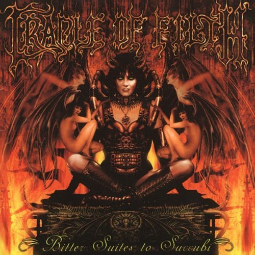 Bitter Suites To Succubi by Cradle Of Filth (2004-02-24)