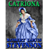 Catriona: Annotated and Illustrated (David Balfour Book 2)