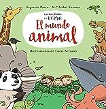 El mundo animal (Primeros Lectores (1-5 Años) - Curiosidades En Verso)