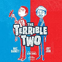 The Terrible Two (Terrible Two series, Book 1) by Mac Barnett (2015-01-13)