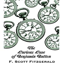 The Curious Case of Benjamin Button : Annotated (English Edition)
