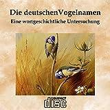 Produkt-Bild: Die deutschen Vogelnamen - eine wortgeschichtliche Untersuchung als PDF auf CD