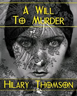 A Will To Murder (English Edition) di [Thomson, Hilary]