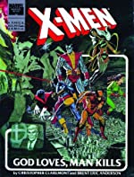 X-Men - God Loves, Man Kills de Chris Claremont