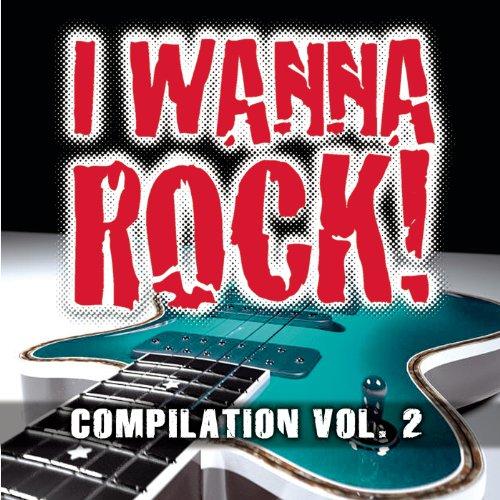 I Wanna Rock Compilation Vol. 2