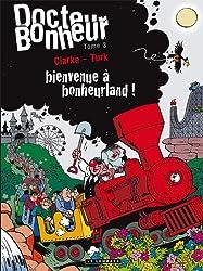 Docteur Bonheur - tome 3 - Docteur Bonheur T3