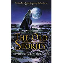 The Old Stories: Folk Tales from East Anglia and the Fen Country (Dolphin Paperbacks)
