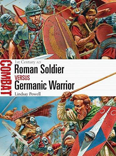 Roman Soldier vs Germanic Warrior: 1st Century AD (Combat) por Lindsay Powell