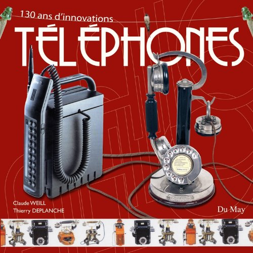 Tlphones : 130 ans d'innovations