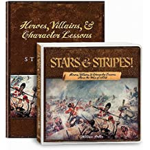 Stars & Stripes!: Lessons from the War of 1812 [With Heroes, Villains, & Character Lessons]