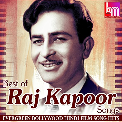 Best of Raj Kapoor Songs Evergreen Bollywood Hindi Film Song Hits