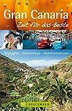 Gran Canaria - Zeit für das Beste: Highlights - Geheimtipps - Wohlfühladressen - Sabine Virgin, Christoph Mohr