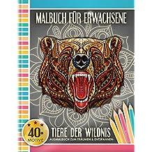 Malbuch für Erwachsene: Tiere der Wildnis (Kleestern®, A4 Format, 40+ Motive) (A4 Malbuch für Erwachsene)