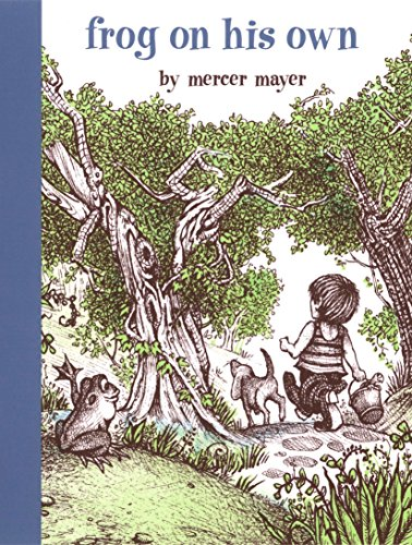 Frog On His Own (A Boy, a Dog, and a Frog) por Mercer Mayer