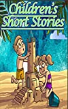 Children's Short Stories: plus 11 other simple stories.