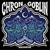 Chron Goblin: Backwater (Audio CD)