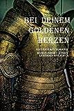 Bei Deinem goldenen Herzen: Legenden aus Nohva Shortstory