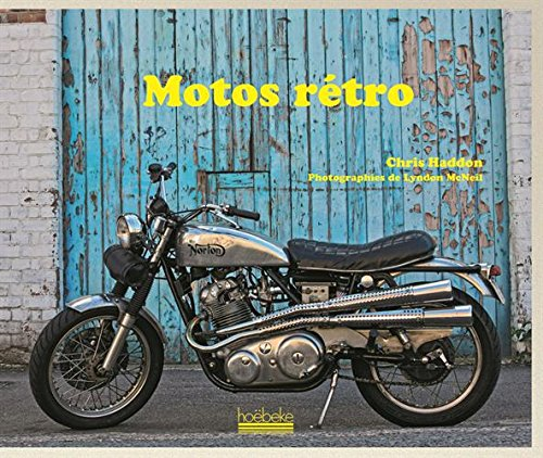 Motos rétro par Chris Haddon