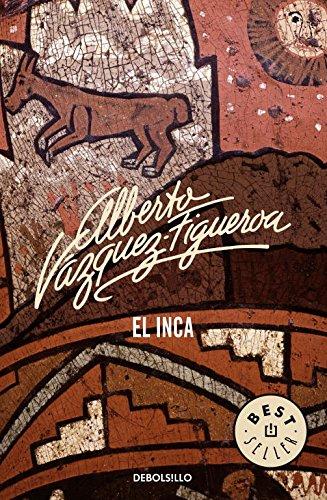 El Inca (BEST SELLER) por Alberto Vazquez-Figueroa