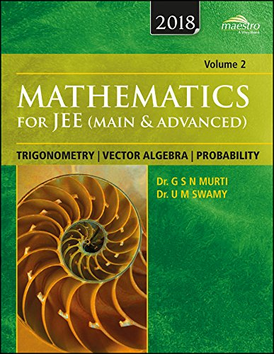 Wiley's Mathematics for JEE (Main & Advanced): Trigonometry, Vector Algebra, Probability, Vol 2, 2018 ed