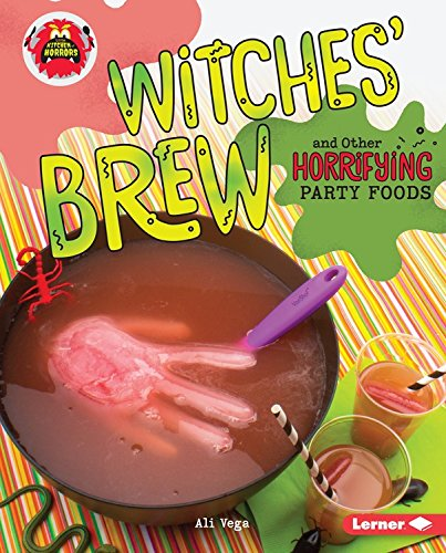 Witches' Brew and Other Horrifying Party Foods (Little Kitchen of (Vegas Halloween Partys)