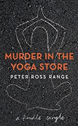 Murder In The Yoga Store (Kindle Single) (English Edition)