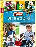 Scout - Das Bastelbuch: Kreative Ideen rund um den Schulstart