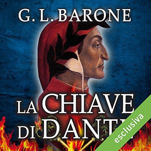 La chiave di Dante (Gli illuminati 3) | G. L. Barone