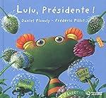 Lulu Vroumette - Lulu présidente