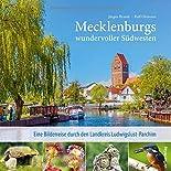 Mecklenburgs wundervoller Südwesten: Eine Bilderreise durch den Landkreis Ludwigslust-Parchim hier kaufen