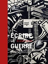 Écrire la guerre par Sylvain Venayre