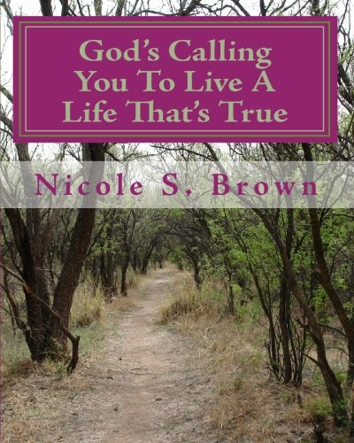 God's Calling You To Live A Life That's True: Poetry Journal about Rodney: Volume 1