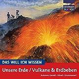 CD WISSEN Junior - Das will ich wissen - Unsere Erde/Vulkane und Erdbeben, 1 CD - U Gerold