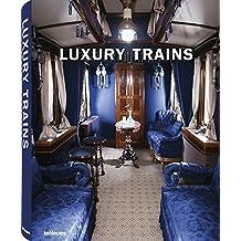 Luxury Trains (Luxury Books)