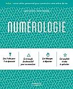 Numérologie - Inclus : votre cahier personnel pour construire votre arbre de vie. de Lydie Castells