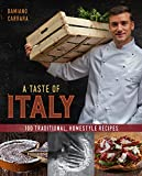 A Taste of Italy: 100 Traditional, Homestyle Recipes (English Edition)