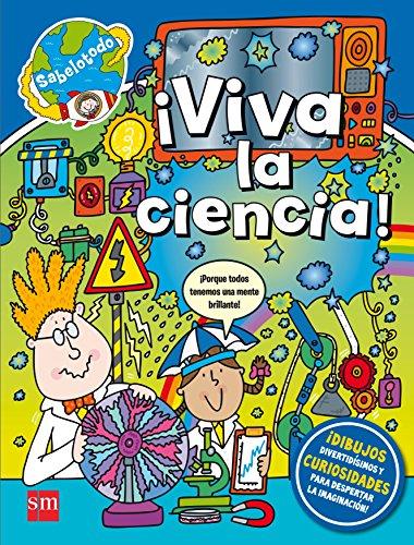 ¡Viva la ciencia! (Sabelotodo) por Lisa Regan