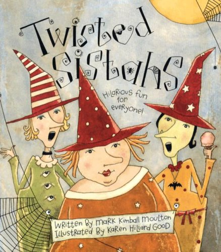 Twisted Sistahs: The True Story of the First Halloween.honest!