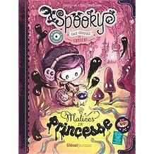 Spooky et les Contes de Travers - Tome 03 : Malices de princesse