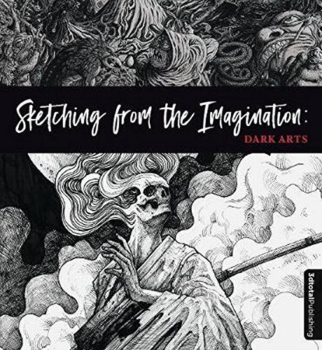 Sketching from the Imagination: Dark Arts por 3dtotal Publishing