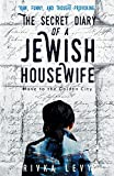 The Secret Diary of a Jewish Housewife: Move to the Golden City