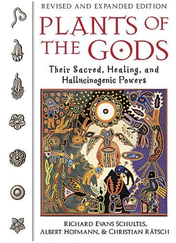 Plants of the Gods: Their Sacred, Healing, and Hallucinogenic Powers by Schultes, Richard Evans, Hofmann, Albert, R?sch, Christian (2001) Paperback