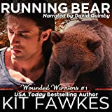 Running Bear: Wounded Warriors, Book 1