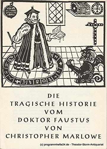 Programmheft Die tragische Historie vom Doktor Faustus von Christopher Marlowe 11., 15., 19. November 1963 in der (Kostüm 11 Doktor Der)