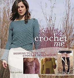 Crochet Me par [Werker, Kim]