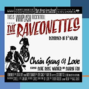 Chain Gang of Love [Import allemand]